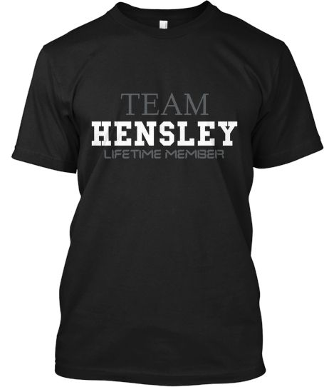 TEAM HENSLEY (LIMITED EDITION) | Teespring