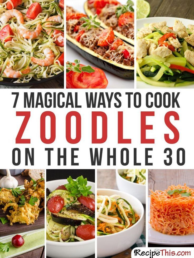 Spiralizer Recipes | My 7 favourite whole 30 approved Zoodle recipes that I just can't stop cooking from RecipeThis.com