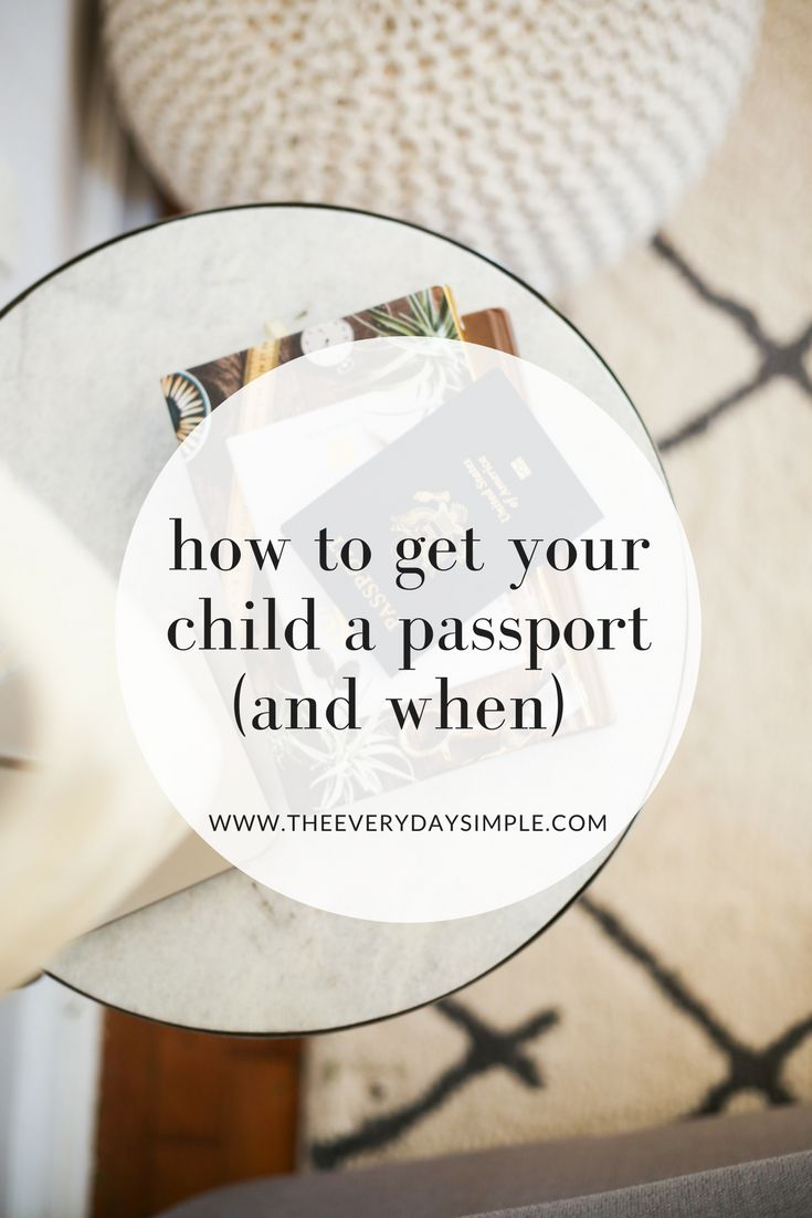 Child's Passport How To Get A Passport The Everyday Simple