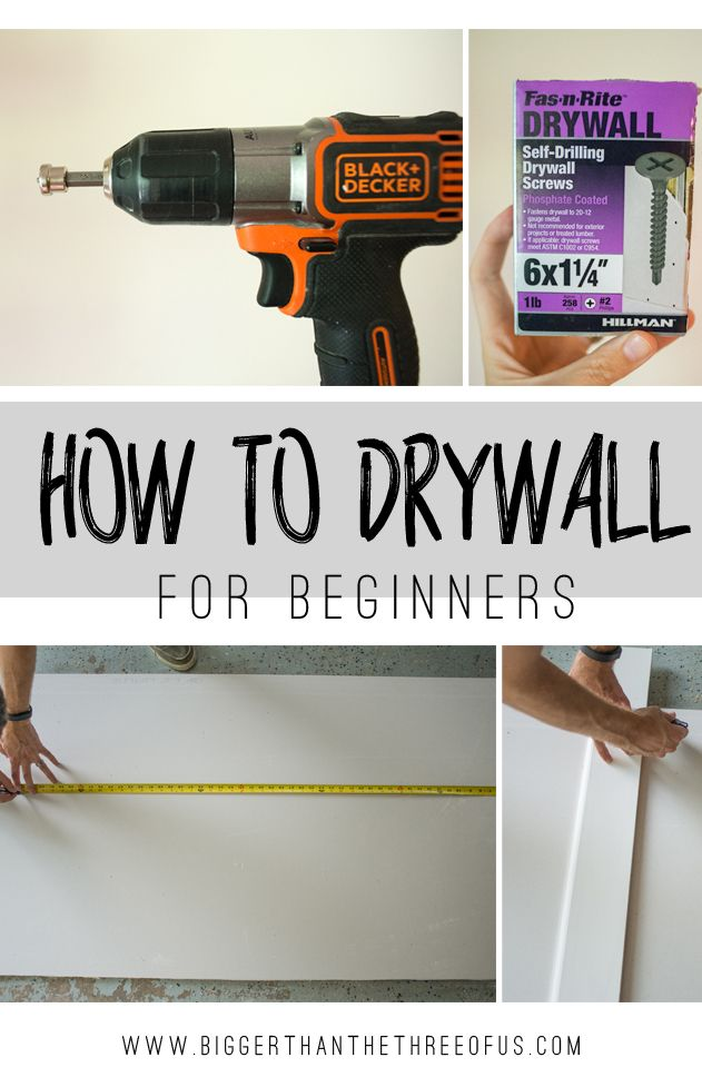 How to Install Drywall | Bigger Than the Three of Us | Bloglovin'