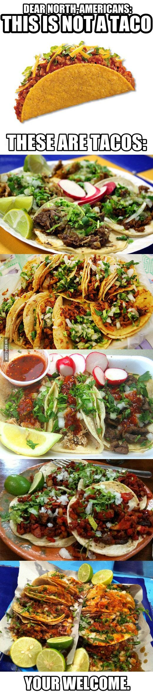 GRACIAS... alguien que les dice! Esos son tacos de los buenos, no esos que parecen tostadas THANKS... somebody tells them! Those are real and delicious tacos, no those with that tostada, that's not a tortilla, tortillas are soft
