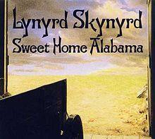 Sweet Home Alabama - Lynyrd Skynyrd  FAVORITE SONG...and I am Texas Girl.