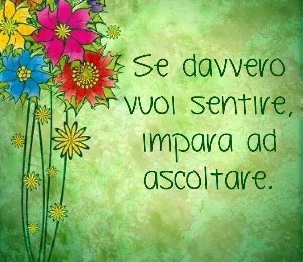Italian Language @italianlanguage 4h4 hours ago MT @STUDIOITALIA_: Se davvero vuoi sentire, impara ad ascoltare. If you really want to hear learn to listen.