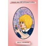 Maizie And The Sorcerer's Spell (Paperback)By Melva Henderson
