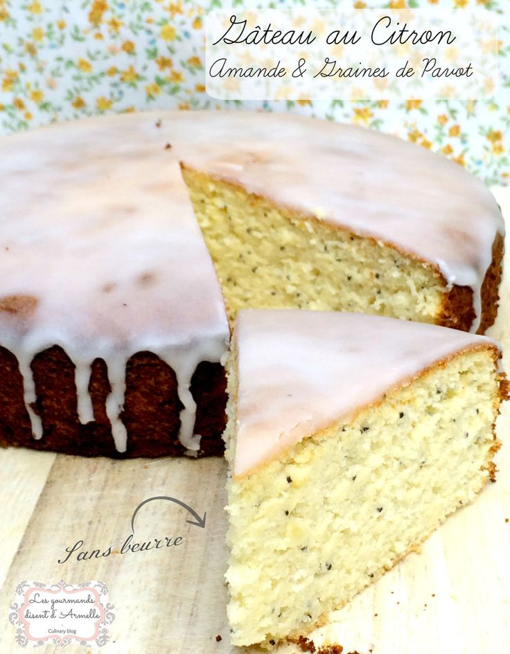 Gâteau citron amande et graines de pavot