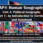 Unit 4: AP Human Geography - Part One: An Introduction to Territory and Statehood