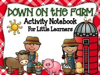 Down on the Farm Activity Notebook for Little Learners