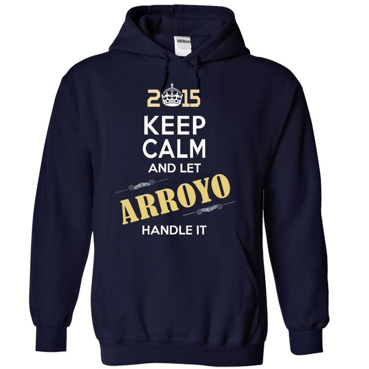 2015-ARROYO- This Is YOUR Year T Shirts, Hoodies. Check price ==► https://www.sunfrog.com/Names/2015-ARROYO-This-Is-YOUR-Year-zfldjweyif-NavyBlue-13828413-Hoodie.html?41382 $35.99