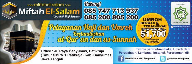 Desain Spanduk Travel Haji dan Umroh Miftah El-Salam Banyumas