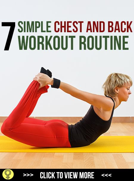 7 Step Basic Chest And Back Workout Routine