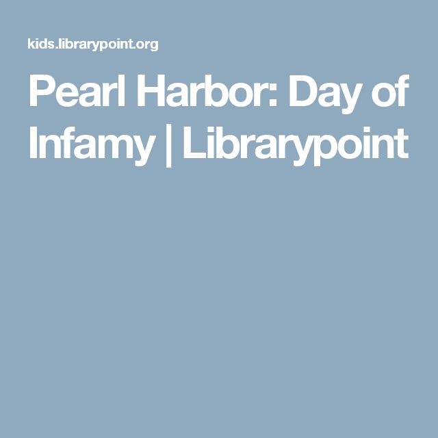 Pearl Harbor: Day of Infamy | Librarypoint