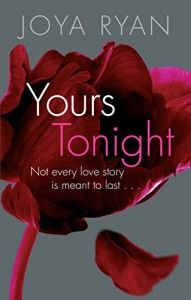 Yours Tonight (The Reign Series Book 1) - Joya Ryan