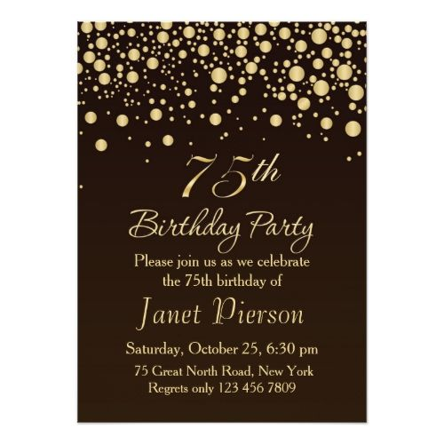 Golden Confetti 75th Birthday Party Invitation - these would be great for Mom's 75th birthday party!