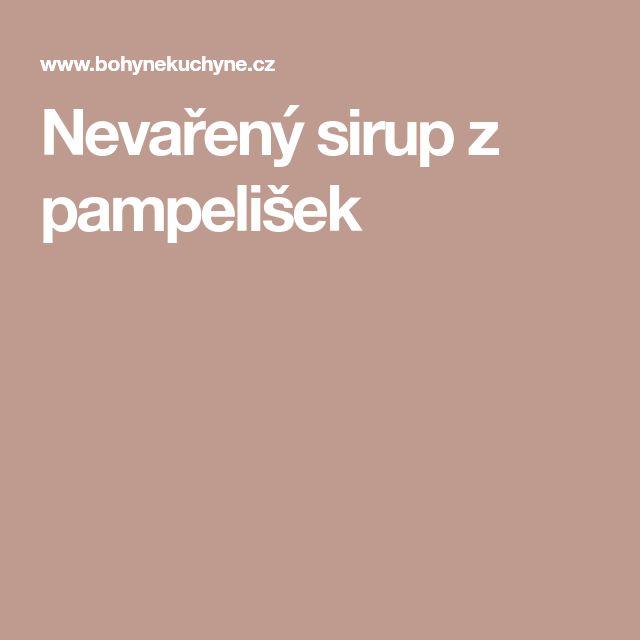 Nevařený sirup z pampelišek