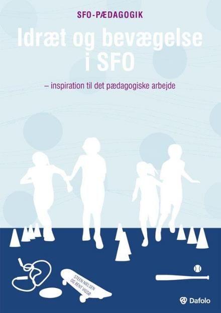 Læs om Idræt og bevægelse i SFO (SFO-pædagogik). Bogens ISBN er 9788772814216, køb den her