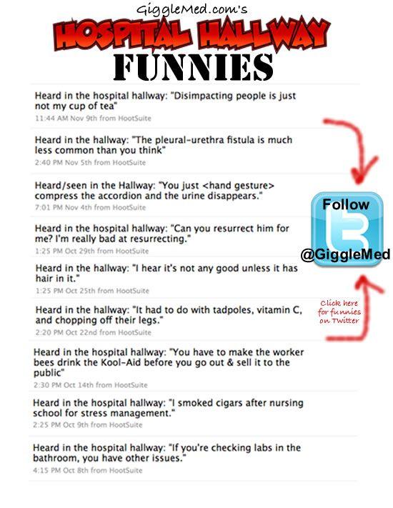 Hospital Humor | Hospital Humor on Twitter - Hallway Funnies