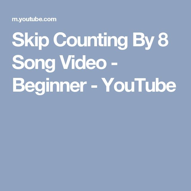 Skip Counting By 8 Song Video - Beginner - YouTube