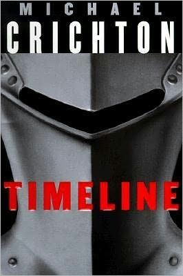 """Timeline by Michael Crichton -- """"In other centuries, human beings wanted to be saved, or improved, or freed, or educated. But in our century, they want to be entertained. The great fear is not of disease or death, but of boredom. A sense of time on our hands, a sense of nothing to do. A sense that we are not amused."""""""