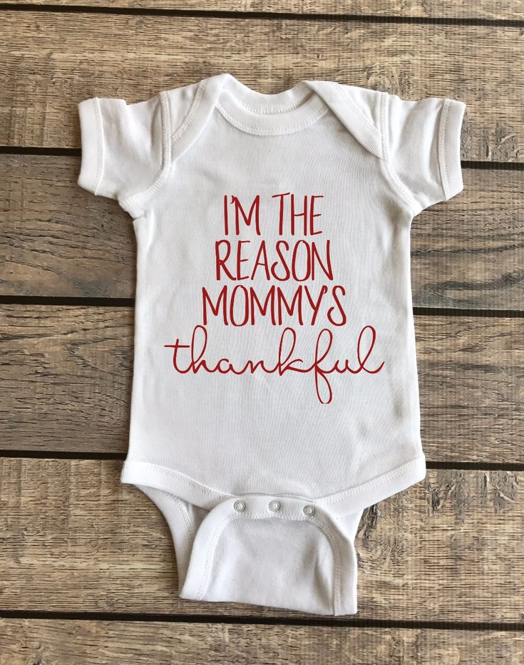 I'm the reason mommy's thankful | Baby Bodysuit, thankful onesie, thankful baby outfit, thanksgiving baby outfit, thanksgiving infant outfit, baby outfit for thanksgiving