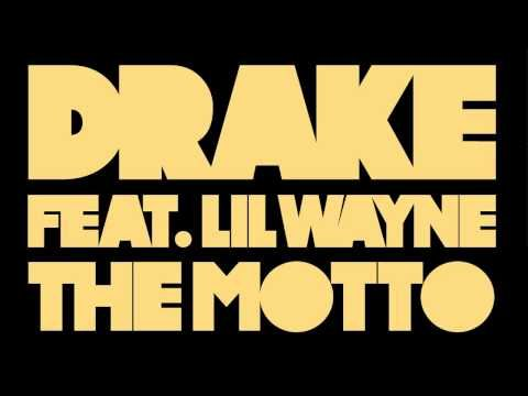 "Drake ft/ Lil Wayne ~ ""The Motto""  <3 this song, good beatz"