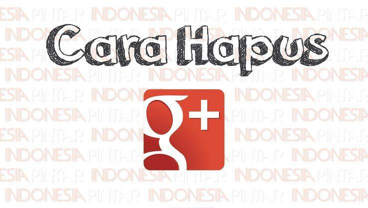 Cara menghapus Google Plus tanpa menghapus akun Gmail dan Youtube #video #youtube #indonesia #indonesiapintar #googleplus #sosialmedia #google #gmail #sosial #aplikasi #jejaringsosial #teman #pertemanan