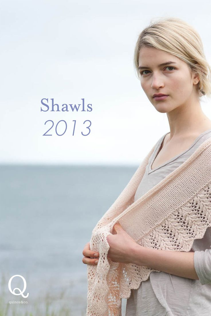24 best quince all time every images on pinterest knitting shawls 2013 is a collection of 5 shawl patterns by mindy wilkes veera valimaki dt1010fo