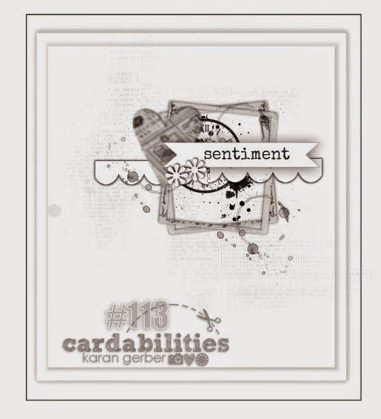 Cardabilities: Sketch #113- Designed by Karan Gerber