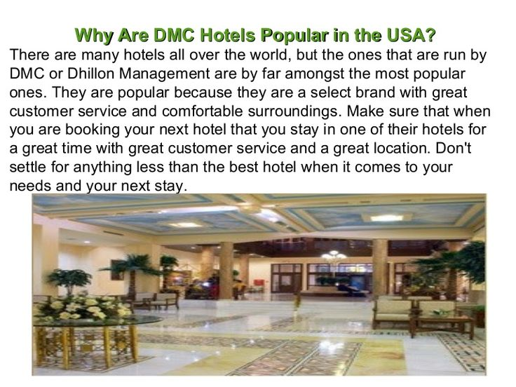 Find the why are DMC Hotels Popular in the USA?... http://www.slideshare.net/dhillonmanagement/why-are-dmc-hotels-popular-in-the-usa