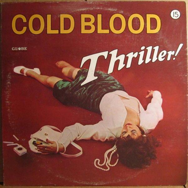 Cold Blood (1973) Thriller! - купить виниловые пластинки в Украине
