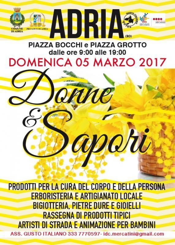 categoria evento Eventi nella sezione Feste. Titolo Evento Donne E Sapori - Mercatini E Animazione. - Adria(RO), Veneto