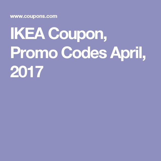 IKEA Coupon, Promo Codes April, 2017