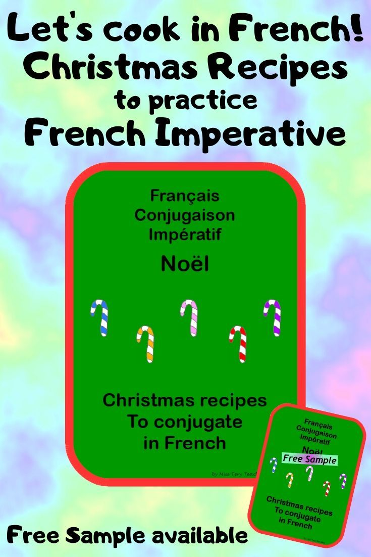 French Conjugation Imperative Christmas Cooking Free Christmas Recipes Easy Christmas Cooking Free [ 1102 x 735 Pixel ]