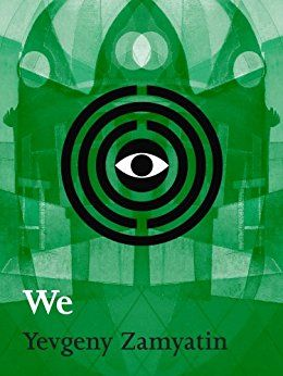 Yevgeny Zamyatin's We was recommended to me by the chair of the English department. So now it's on the Kindle.