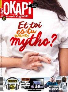 Okapi 1020 -15 mars 2016 : Et toi es-tu un(e) mytho ? - une journée à la rédaction du JT de 20h de TF1 - Jamel Debbouze - relooker un vieux meuble -