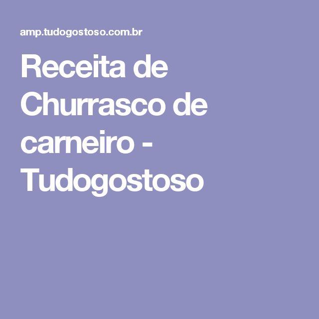 Receita de Churrasco de carneiro - Tudogostoso