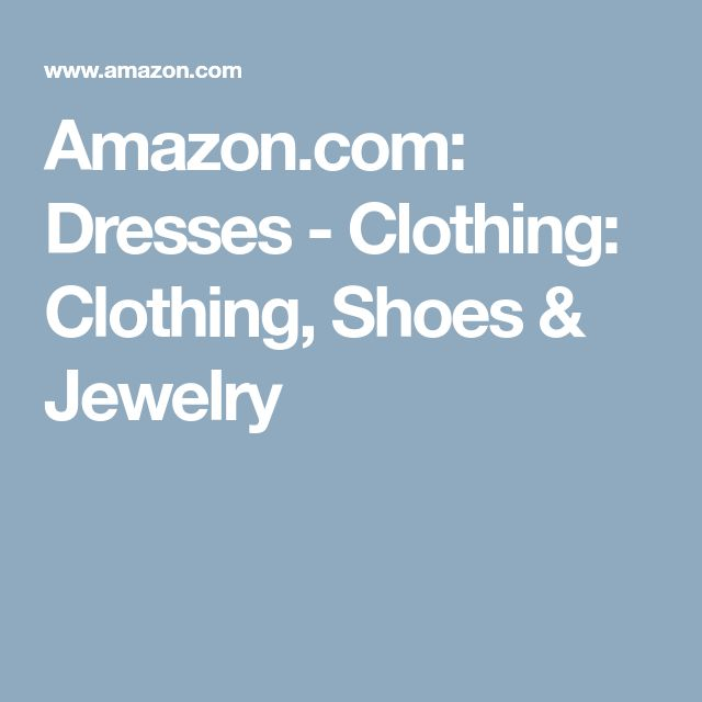 Amazon.com: Dresses - Clothing: Clothing, Shoes & Jewelry