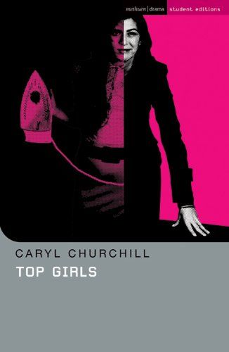 Top Girls (Student Editions) Caryl Churchill