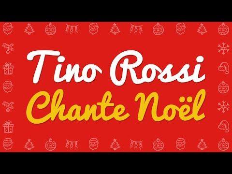 Tino Rossi - Petit papa Noël, et tous ses chants de Noël (Ave Maria, Divin Enfant..) - YouTube