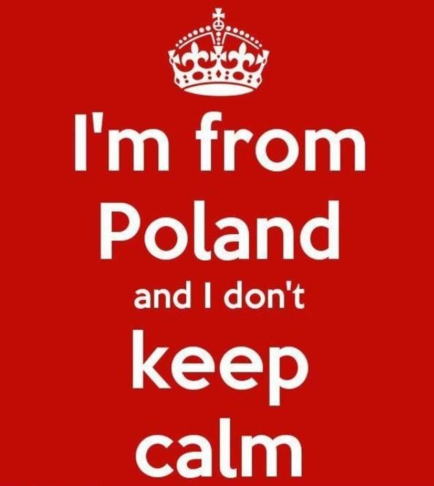 I'm only 1/2 Polish AND this is STILL True !