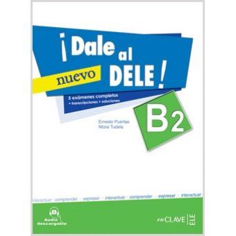 ¡Dale al DELE B2! (Enclave ELE) *