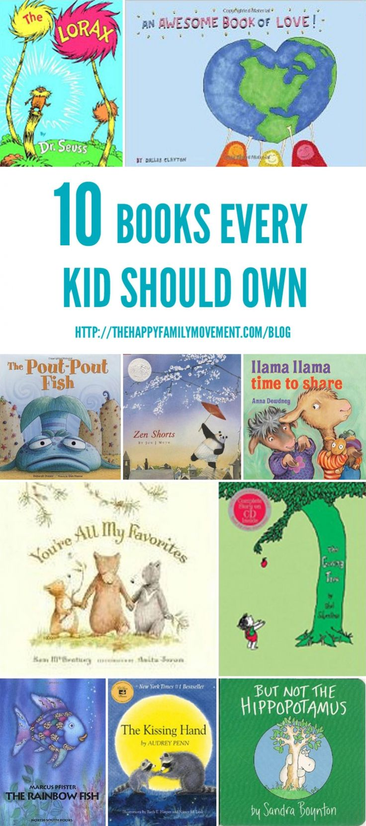 Ten Books Every Kid Should Own. We have four! Pout Pout Fish is next on the list.