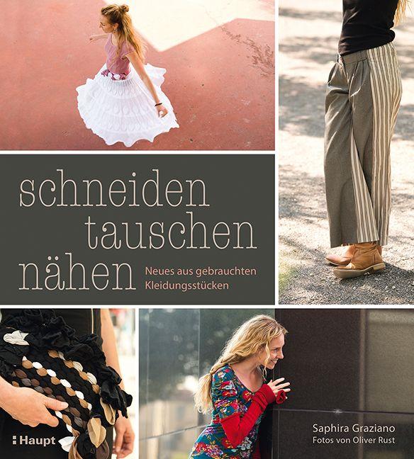 amberlight-label: Rezension: schneiden, tauschen, nähen: Neues aus gebrauchten Kleidungsstücken