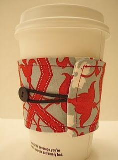 Coffee Cozy.  I don't drink coffee, but this would be a great simple gift for friends that do!