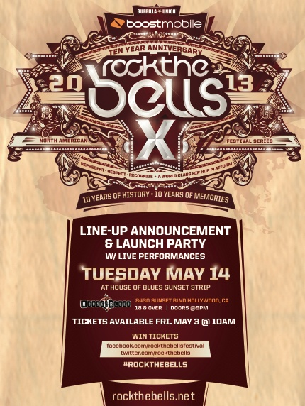 ROCK THE BELLS X 2013 LINE UP ANNOUNCEMENT & LAUNCH PARTY May 14 @ House of Blues Sunset Strip Tickets available May 3 @ 10am PST www.rockthebells.net #RockTheBells