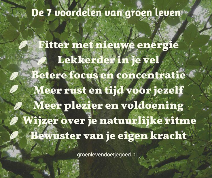 De 7 voordelen van groen leven. Uit: 'Groen leven doet je goed. Handboek voor duurzaam geluk.'