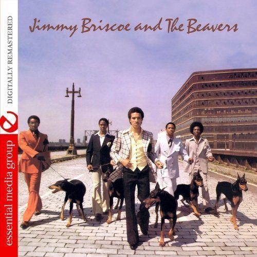 Jimmy & The Beavers Briscoe - Jimmy Briscoe & The Beavers