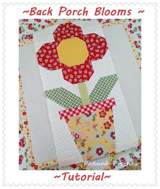 Flower quilt block tutorial: Podunk Pretties: Back Porch Blooms