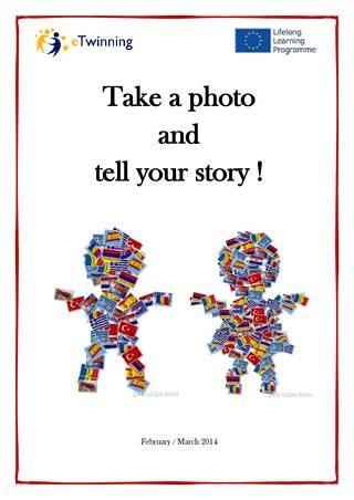 Take a photo and tell your story - final product of my latest eTwinning project