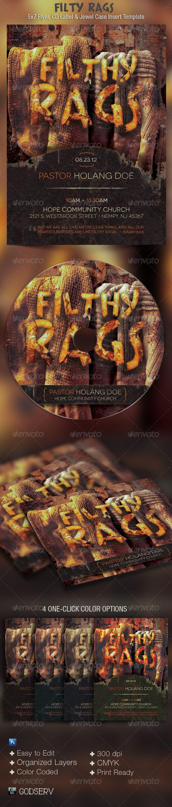 Filthy Rags Church Flyer and CD Template - The Filthy Rags Flyer and CD Template is sold exclusively on graphicriver.net and is geared towards usage for church sermon series. It's grundgy design is perfect for any dark subject of the soul etc. Price: $7.00