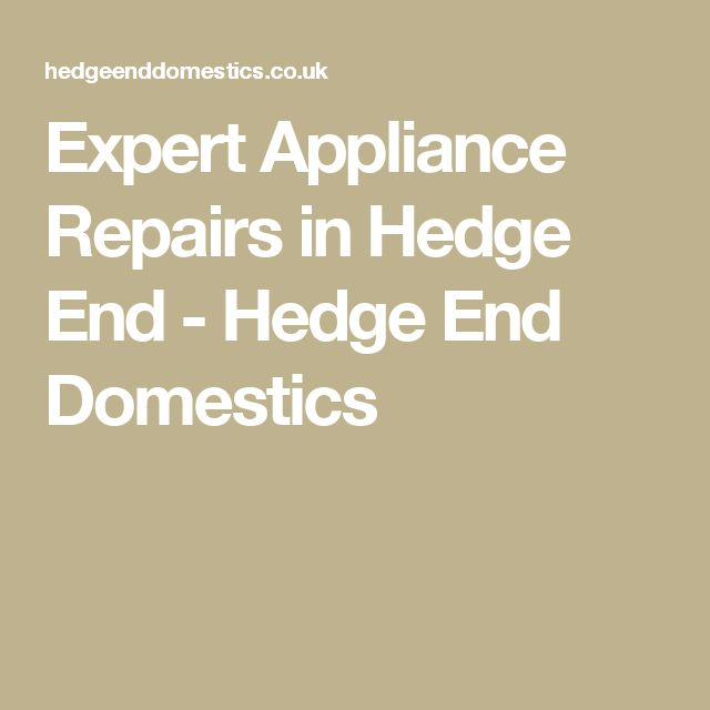 Expert Appliance Repairs in Hedge End - Hedge End Domestics